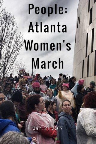 People: Atlanta Women's March Jan. 21, 2017