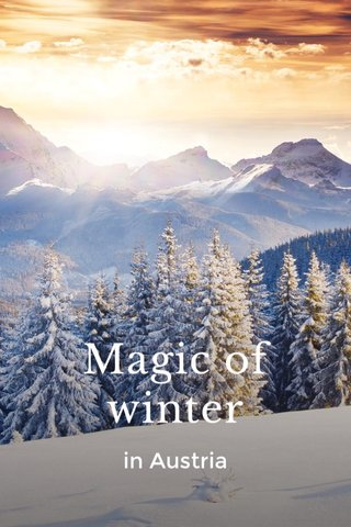 Magic of winter in Austria