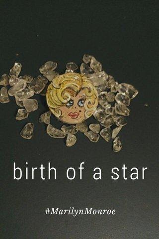 birth of a star #MarilynMonroe