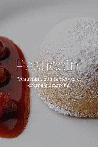 Pasticcini Vesuviani, con la ricotta e crema e amarena