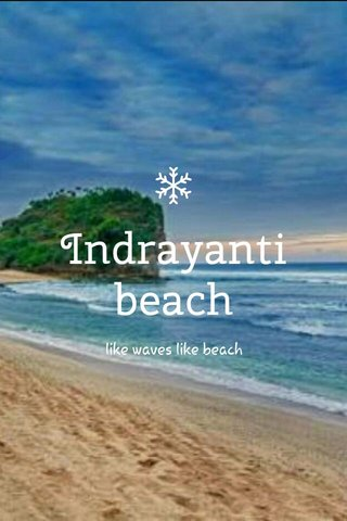 Indrayanti beach like waves like beach