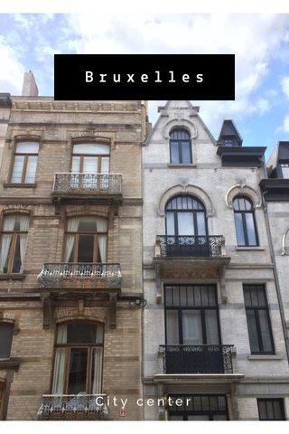 Bruxelles City center