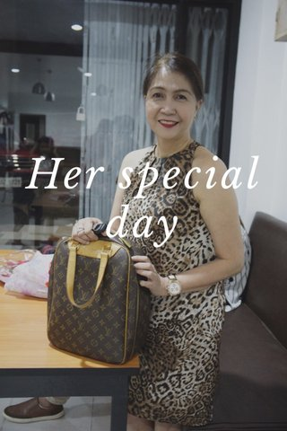 Her special day