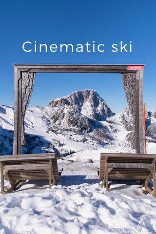 Cinematic ski