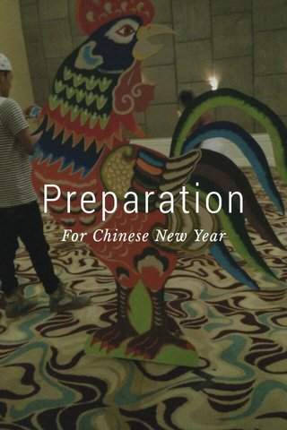 Preparation For Chinese New Year