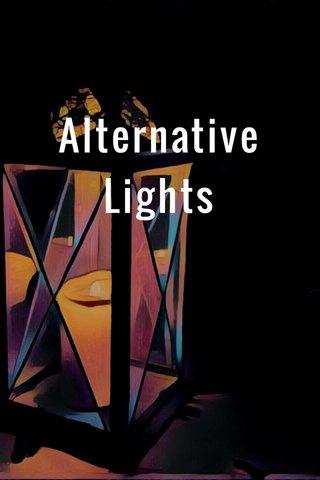 Alternative Lights