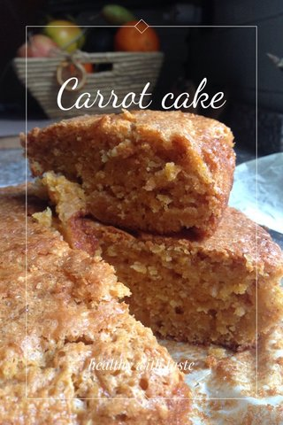 Carrot cake healthy with taste