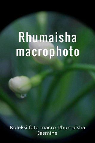 Rhumaisha macrophoto Koleksi foto macro Rhumaisha Jasmine
