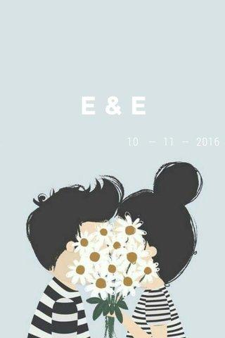 E&E 10 — 11 — 2016