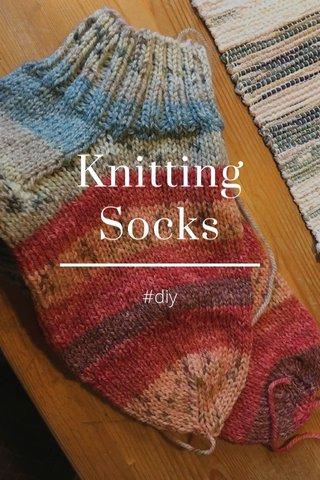 Knitting Socks #diy