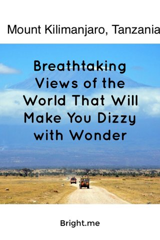 Breathtaking Views of the World That Will Make You Dizzy with Wonder Bright.me