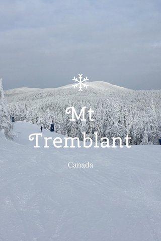 Mt Tremblant Canada