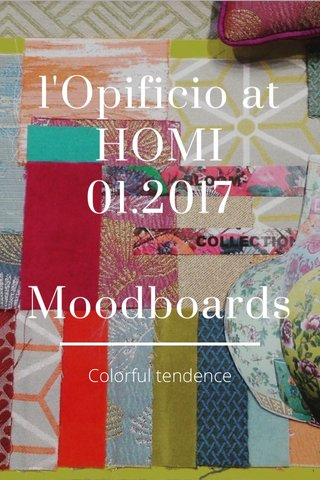 l'Opificio at HOMI 01.2017 Moodboards Colorful tendence