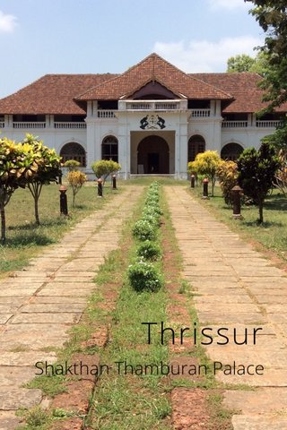 Thrissur Shakthan Thamburan Palace