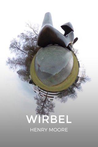 WIRBEL HENRY MOORE