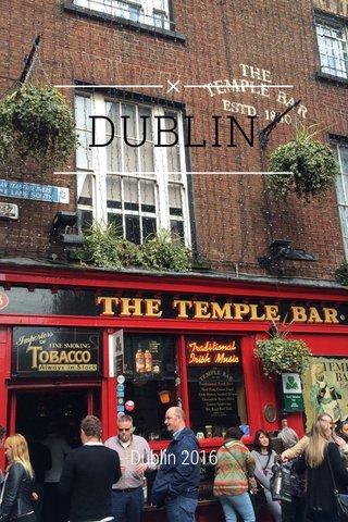 DUBLIN Dublin 2016