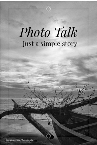 Photo Talk Just a simple story