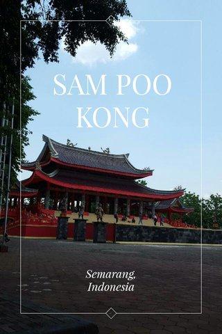 SAM POO KONG Semarang, Indonesia