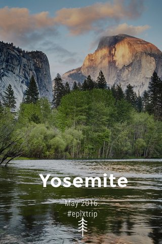 Yosemite May 2016. #epixtrip