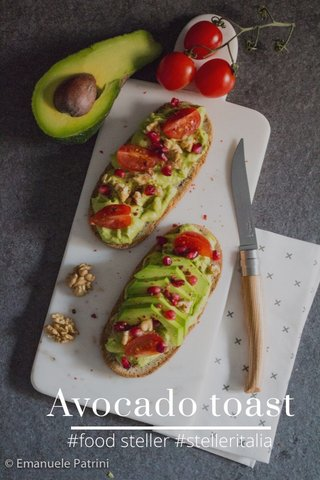 Avocado toast #food steller #stelleritalia