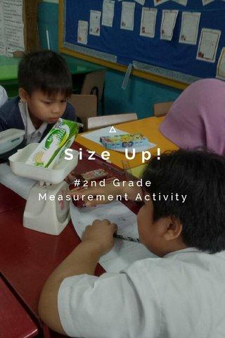 Size Up! #2nd Grade Measurement Activity