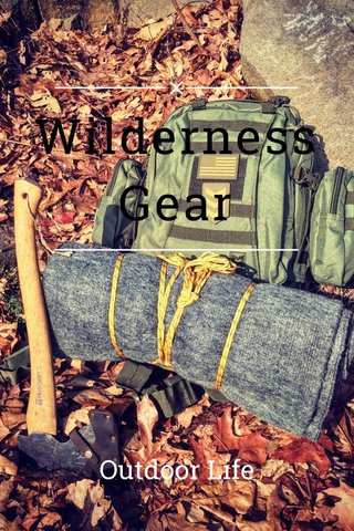 Wilderness Gear Outdoor Life