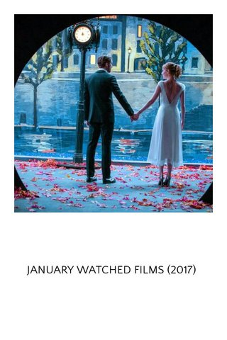 JANUARY WATCHED FILMS (2017)