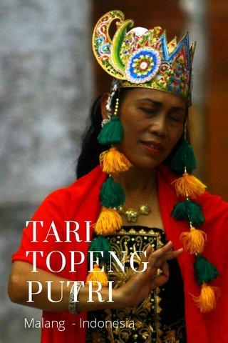 TARI TOPENG PUTRI Malang - Indonesia