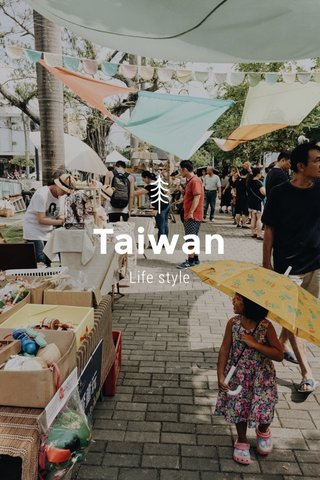 Taiwan Life style