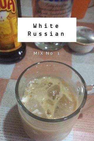 White Russian MIX No. 1