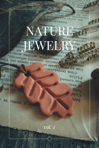 NATURE JEWELRY vol. 2