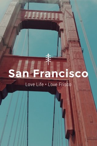 San Francisco Love Life • Love Frisco