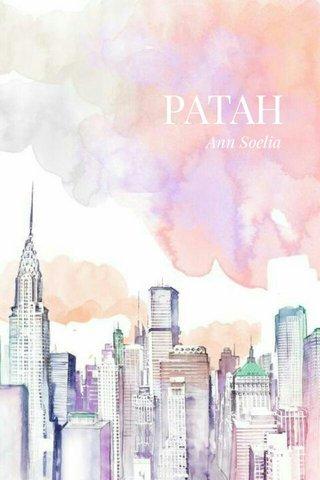 PATAH Ann Soelia