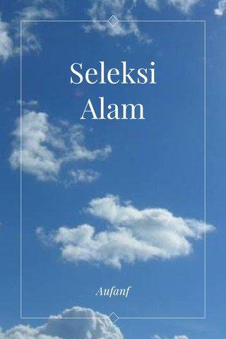Seleksi Alam Aufanf