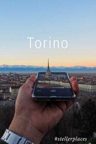 Torino #stellerplaces