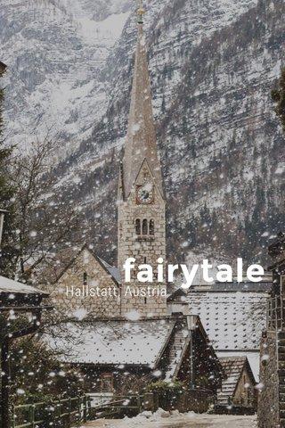fairytale Hallstatt, Austria