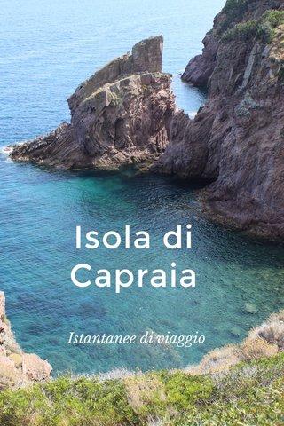 Isola di Capraia Istantanee di viaggio