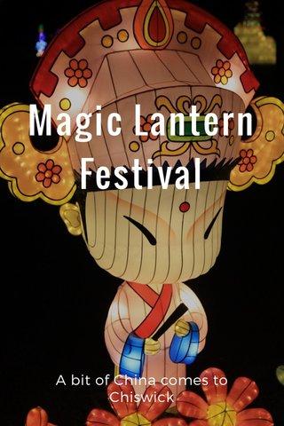 Magic Lantern Festival A bit of China comes to Chiswick