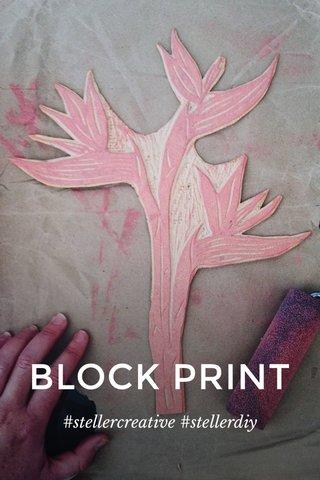BLOCK PRINT #stellercreative #stellerdiy
