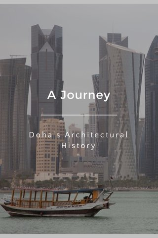 A Journey Doha's Architectural History