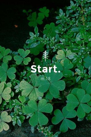 Start. m.18