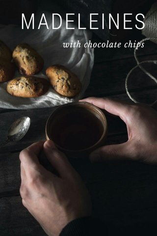 MADELEINES with chocolate chips
