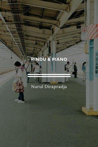 RINDU & PIANO Nurul Dirapradja