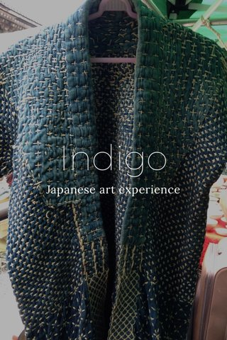 Indigo Japanese art experience