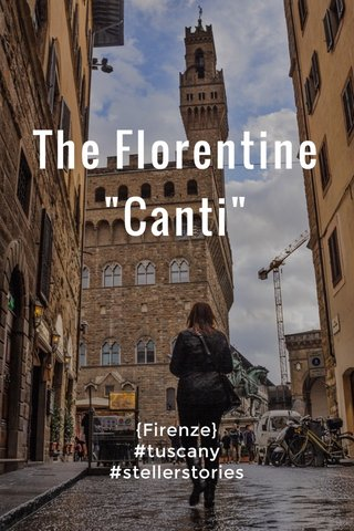 """The Florentine """"Canti"""" {Firenze} #tuscany #stellerstories"""