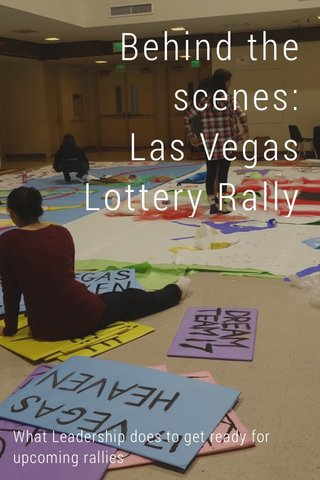 Behind the scenes: Las Vegas Lottery Rally What Leadership does to get ready for upcoming rallies