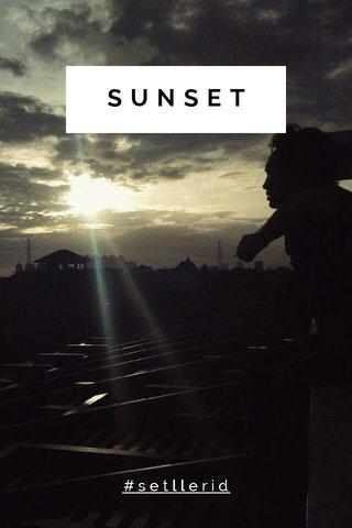SUNSET #setllerid