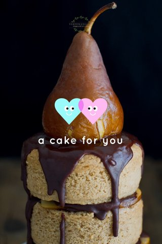 a cake for you