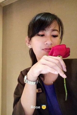 Rose 😇