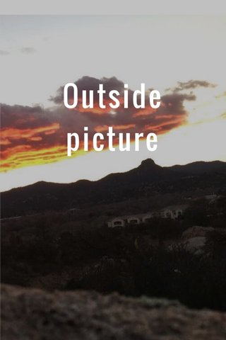 Outside picture